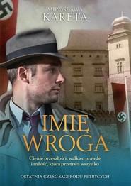 okładka Imię wroga, Książka | Mirosława Kareta