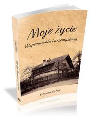 okładka Moje życie Wspomnienia i przemyślenia, Książka | Hołod Edward