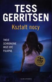 okładka Kształt nocy, Książka | Tess Gerritsen