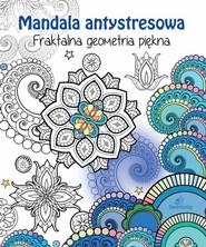 okładka Fraktalna geometria piękna, Książka | Tamara Michałowska