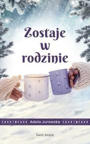 okładka Zostaje w rodzinie, Książka | Jurowska Adela