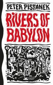 okładka Rivers of Babylon, Książka   Pistanek Peter