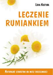 okładka Leczenie rumiankiem, Książka | Kostina Lidia