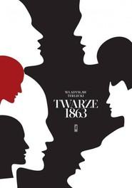 okładka Twarze 1863, Książka | Terlecki Władysław