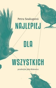 okładka Najlepiej dla wszystkich, Książka | Petra Soukupova