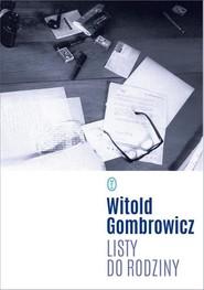 okładka Listy do rodziny, Książka | Witold Gombrowicz