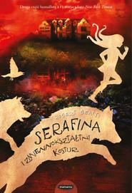 okładka Serafina i zmiennokształtny kostur, Książka | Beatty Robert