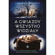 okładka A gwiazdy wszystko widziały, Książka | Reznikova Tamara