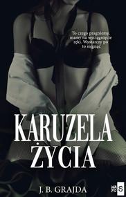 okładka Karuzela życia, Książka | J.B. Grajda