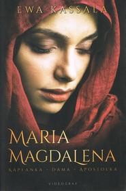 okładka Maria Magdalena.Kapłanka Dama Apostołka, Książka | Ewa Kassala