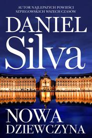okładka Nowa dziewczyna, Książka | Daniel Silva
