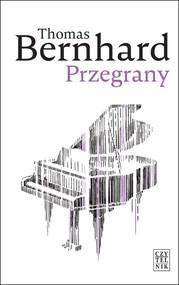 okładka Przegrany, Książka | Thomas Bernhard