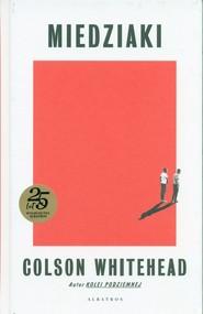 okładka Miedziaki, Książka | Colson Whitehead