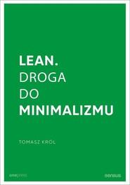 okładka Lean Droga do minimalizmu, Książka | Tomasz Król