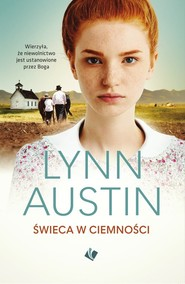 okładka Świeca w ciemności, Książka | Lynn Austin