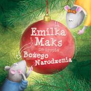 okładka Emilka i Maks na tropie Bożego Narodzenia, Książka | Korpyś Ireneusz