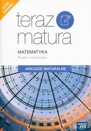 okładka Teraz Matura 2020 Matematyka Arkusze maturalne Poziom rozszerzony, Książka | Ewa Muszyńska, Marcin Wesołowski