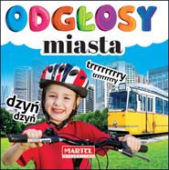 okładka Odgłosy miasta, Książka | Agnieszka Anna Wiatrowska