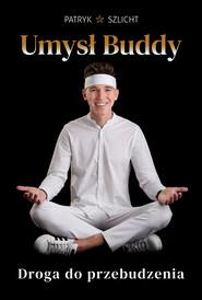 okładka Umysł Buddy, Ebook | Szlicht Patryk