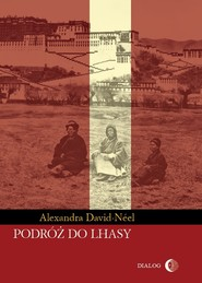 okładka Podróż do Lhasy, Ebook | David-Néel Alexandra