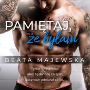 okładka Pamiętaj, że byłam, Audiobook | Beata Majewska