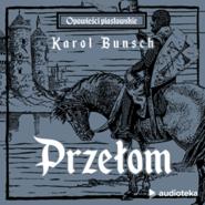 okładka Przełom, Audiobook | Bunsch Karol