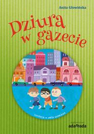 okładka Dziura w gazecie, Ebook | Anita Głowińska