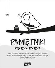 okładka Pamiętniki Ptaszka Staszka, Książka | Jedliński Piotr