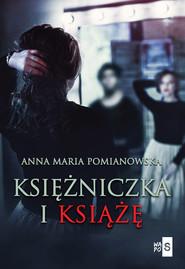 okładka Księżniczka i książę, Książka | Anna Maria Pomianowska