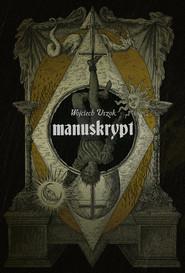 okładka Manuskrypt, Książka | Uszok Wojciech
