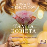 okładka Tamta kobieta, Audiobook | Anna H. Niemczynow