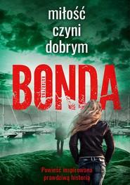 okładka Miłość czyni dobrym, Ebook | Katarzyna Bonda