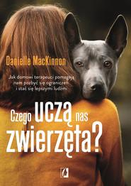 okładka Czego uczą nas zwierzęta?, Ebook | Danielle MacKinnon