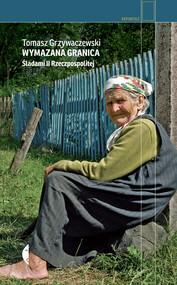 okładka Wymazana granica, Ebook | Tomasz Grzywaczewski