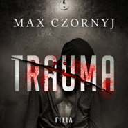 okładka Trauma, Audiobook | Max Czornyj