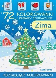 okładka 72 kolorowanki i zabawy edukacyjne Zima, Książka | Warzecha Teresa