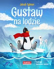okładka Gustaw na lodzie, Książka | Tylman Jakub