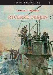 okładka Rycerze głębin, Książka | Thomas Lowell
