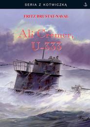 okładka Ali Cremer, U-333, Książka | Brustat-Naval Fritz