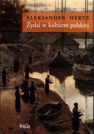 okładka Żydzi w kulturze polskiej, Książka | Hertz Aleksander