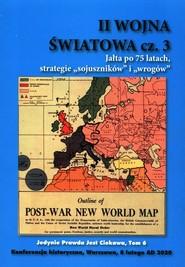 okładka II Wojna Światowa Część 3 Jałta po 75 latach strategie sojuszników i wrogów, Książka  