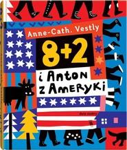 okładka 8 + 2 i Anton z Ameryki, Książka | Vestly AnneCath