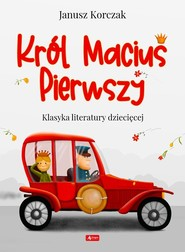 okładka Król Maciuś I, Książka | Janusz Korczak