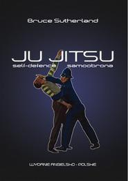 okładka Ju-Jitsu Self Defence / Samoobrona, Książka | Sutherland Bruce