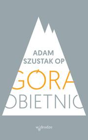 okładka Góra obietnic, Książka | Adam Szustak