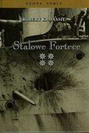 okładka Stalowe fortece Tom 4, Książka | Robert K. Massie