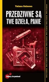 okładka Przedziwne są Twe dzieła, Panie, Książka | Ustinowa Tatina