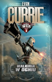 okładka Hayden War Tom 3 Walkiria w ogniu, Książka | Evan Currie