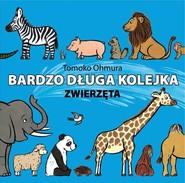 okładka Bardzo długa kolejka  Zwierzęta, Książka | Ohmura Tomoko
