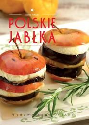 okładka Polskie jabłka Poszerzamy kulinarne horyzonty, Książka | Joanna Tołłoczko
